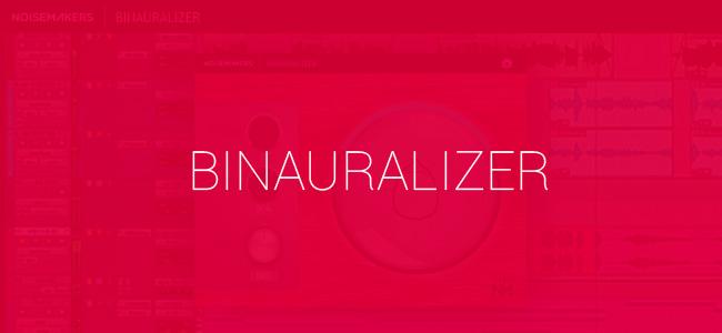 Binaural Plugin By Noise Makers
