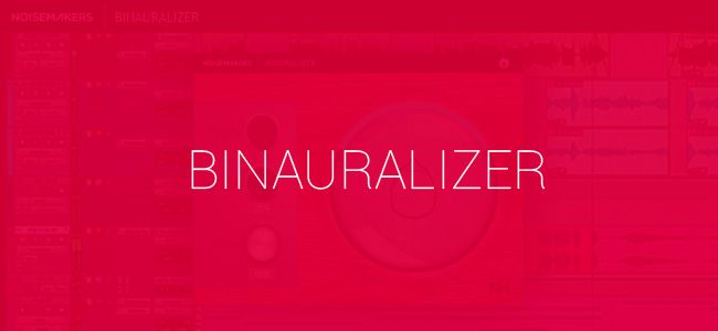 Binaural Plugin By Noise Makers